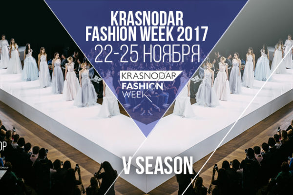 KRASNODAR FASHION WEEK V SEASON